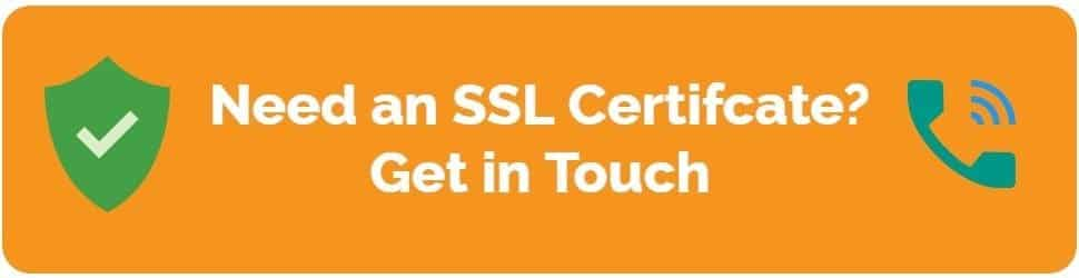 Need an SSL Certifcate? Get in Touch