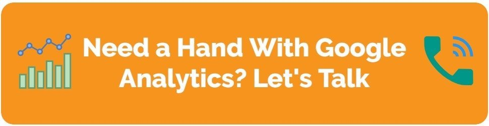 Need a Hand With Google Analytics? Let's Talk